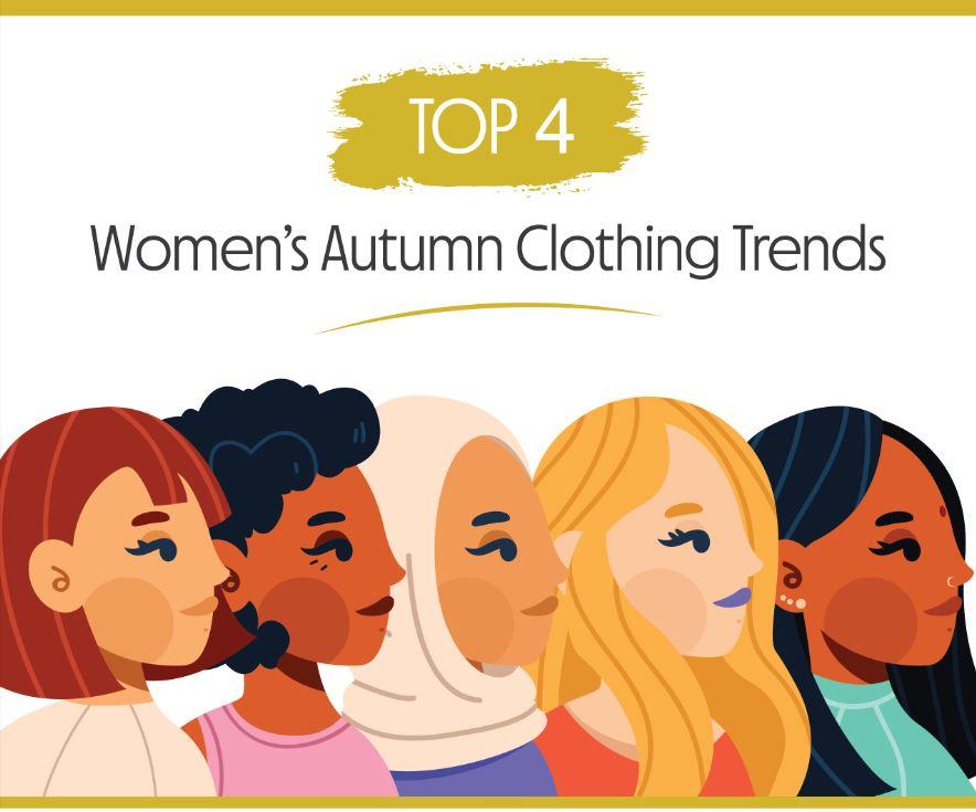 Top 4 Women's Autumn Clothing Trends